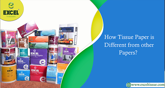 How Tissue Paper is Different from other Papers?